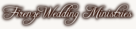 Firenze Wedding Ministries